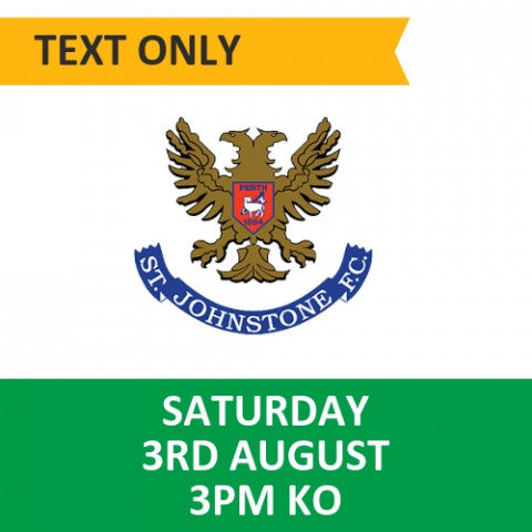 Celtic v St Johnstone - August 3, 2019, Text only