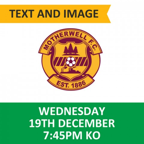 Celtic v Motherwell, December 19, 2018, Text and image