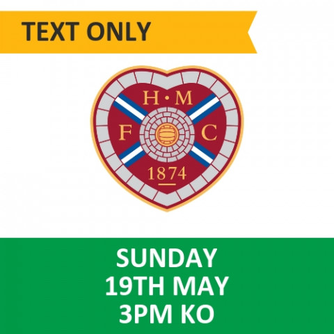 Celtic v Hearts - May 19, 2019, Text only